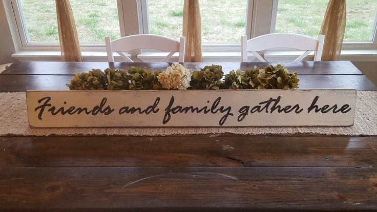 Friends and Family Gather Here Sign,  Hand Painted Sign, Dining Sign, Wood Sign, Farmhouse Decor,Distressed Sign, Country Decor, Rustic Sign by RagdollAnnies on Etsy