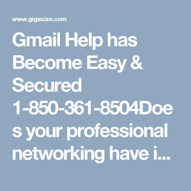 Gmail Help has Become Easy & Secured 1-850-361-8504Does your professional networking have interrupted due to disability of Gmail account? Then, do the Gmail Help and resume your professional networking in simple go. What you need to do? It's simple, only have to reset a new password and get your account running again. Call on our number for assured technical help 1-850-361-8504. For more visit us our site. http://www.monktech.net/gmail-helpline-number.html