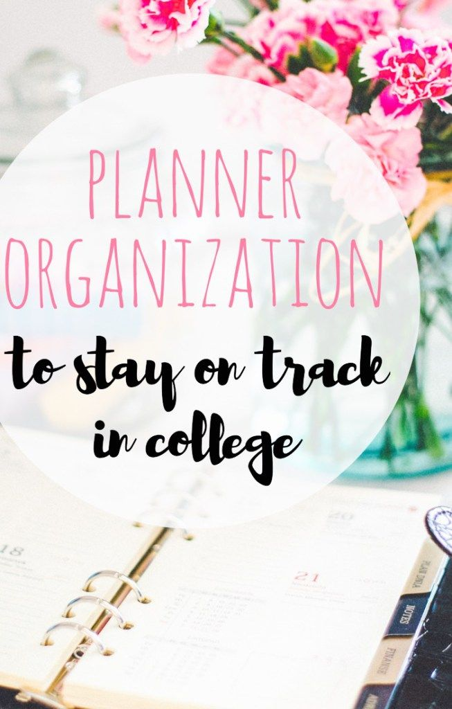 Planner Organization: Stay on Track in College :http://practicallyclose.com/2016/10/14/planner-organization/