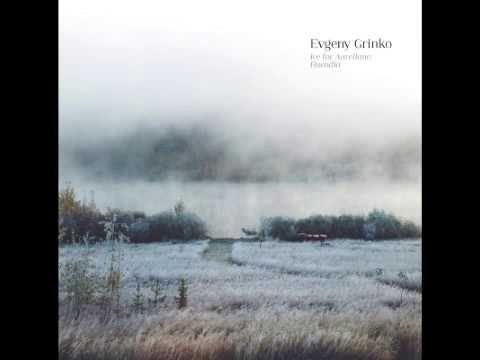 Album: Ice for Aureliano Buendia Composer: Evgeny Grinko