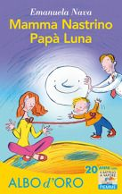 Mamma Nastrino, Papà Luna di Emanuela Nava