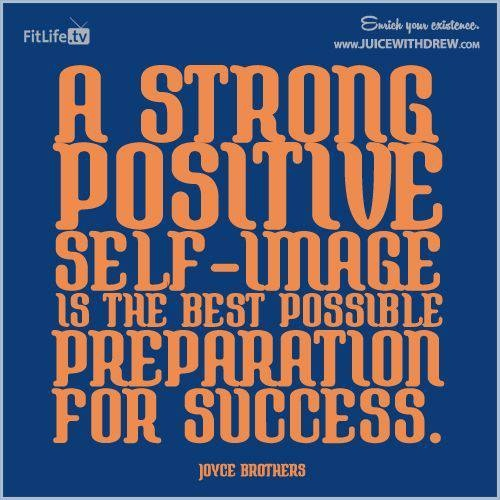 A strong positive self-image