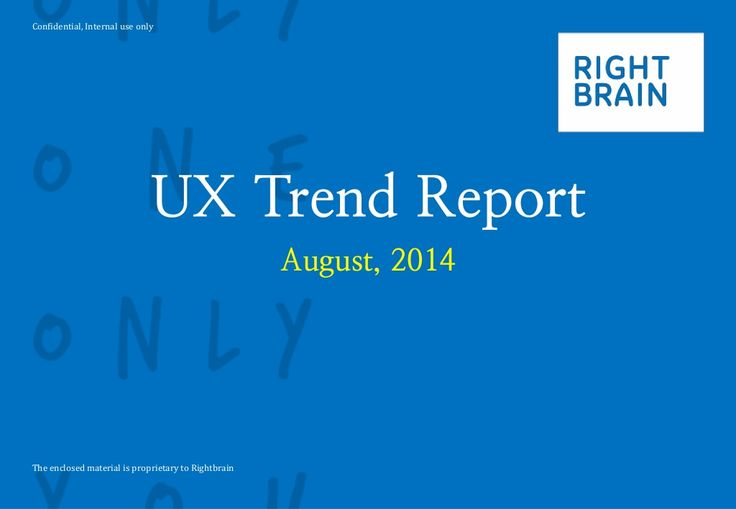 UX trend report (August) by rightbrain by UX1 via slideshare