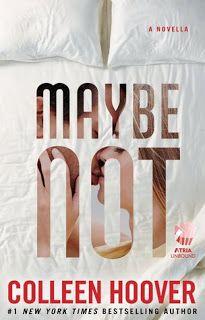 Cazadora De Libros y Magia: Maybe Not -  Saga Maybe #1.5 - Colleen Hoover +18