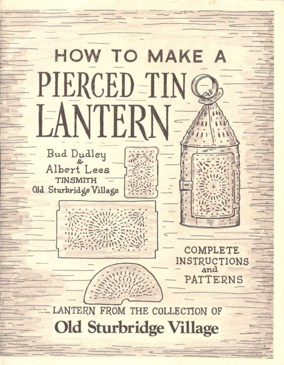 How to Make a Pierced Tin Lantern - pattern book - supply - destashing