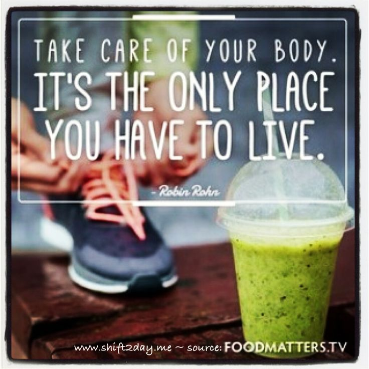 """Take care of your body. It's the only place you have to live.""  ~ Robin Rohn #foodmatters   ^ Start the shift today ~ and feel great!  :)  www.shift2day.me"
