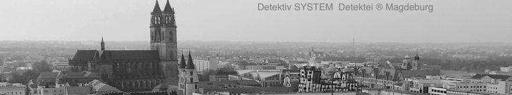 Magdeburg • DSD Detektiv SYSTEM #Detektei ® GmbH • Zweigstelle #Magdeburg • zuständig für die Einsatzgebiete Mitteldeutschland, #Berlin, Ostniedersachsen, Polen, Tschechien, Slowakei, #Slowenien, Ungarn, #Rumänien, Bulgarien, das #Baltikum sowie Russland #GUS ( #Россия )