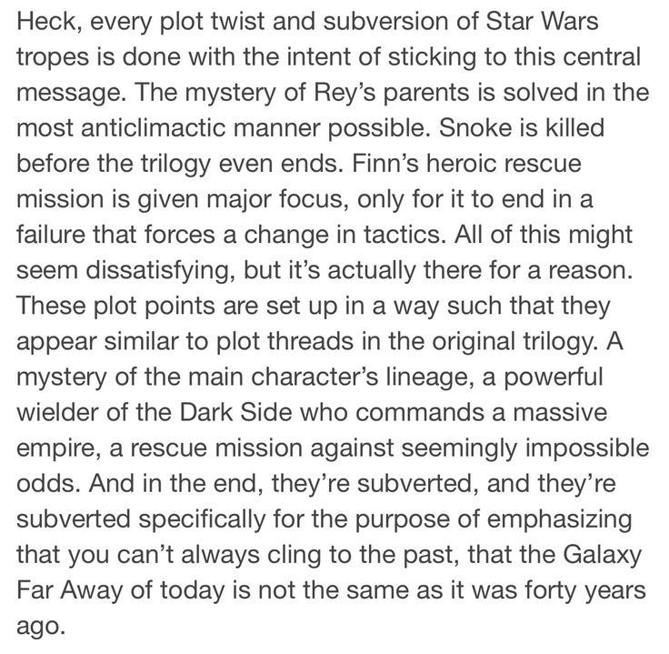 EXACTLY!!! People need to understand SW is a brilliantly thought through story! Every. Single. One. Of. Them!! They're beyond what people without imagination and ability to look past what is shown can understand or see!