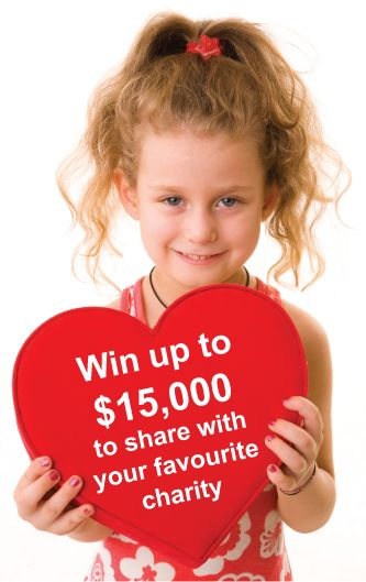 Win up to $15,000 to share with your favourite charity