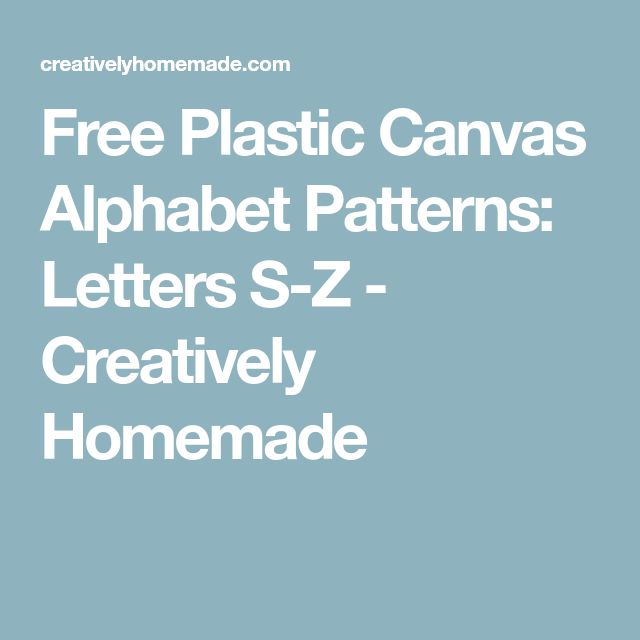 Free Plastic Canvas Alphabet Patterns: Letters S-Z - Creatively Homemade