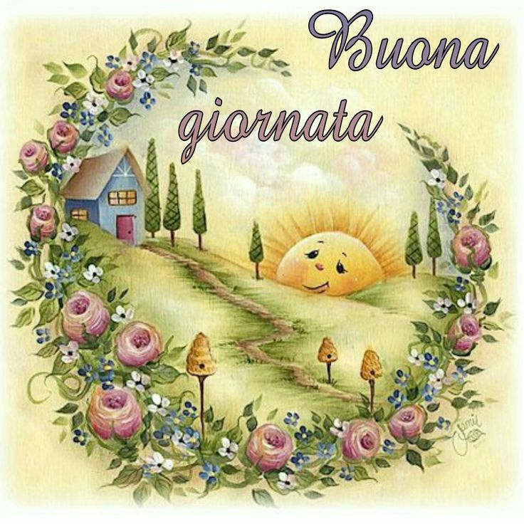 2273 best buona giornata images on pinterest italia for Vignette di buona giornata