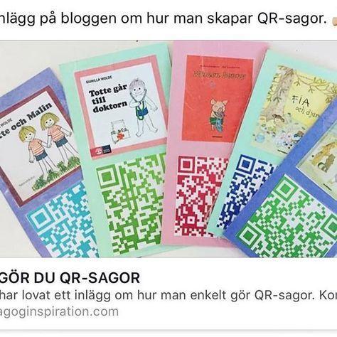 Ett nytt inlägg i bloggen om hur du kan skapa QR-sagor. Inlägget hittar du på pedagoginspiration.com #ikt #qr #qrsagor #språkutveckling #pedagogik #lärande #förskola #preschool #sagor
