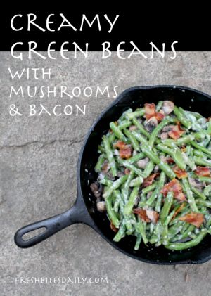 ... Beans Salad With Bacon, Creamy Green Beans, Green Beans With Mushrooms