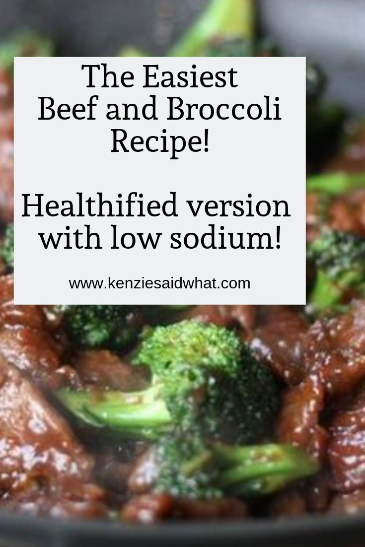 The Easiest Beef And Broccoli Kenziesaidwhat Easy Beef And Broccoli Broccoli Beef Heart Healthy Recipes Low Sodium