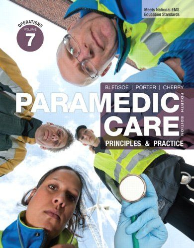 Paramedic Care: Principles & Practice, Volume 7: Operations, Paperback Set 1-7 and Hardcover set 1-7