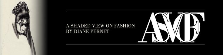 A Shaded View on Fashion