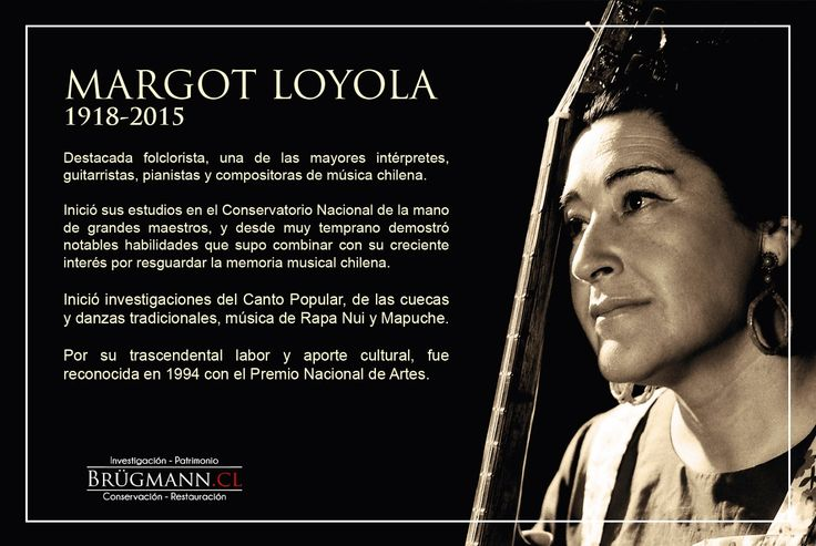 Margot Loyola http://brugmannrestauradores.blogspot.cl/p/personajes_24.html?m=1