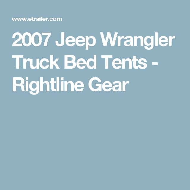 25 Best Ideas About Truck Bed Tent On Pinterest