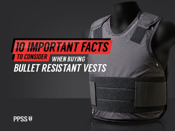 10 Important Facts to Consider When Buying #BulletResistantVests http://www.slideshare.net/PPSSGroup/10-important-facts-to-consider-when-buying-bullet-resistant-vests