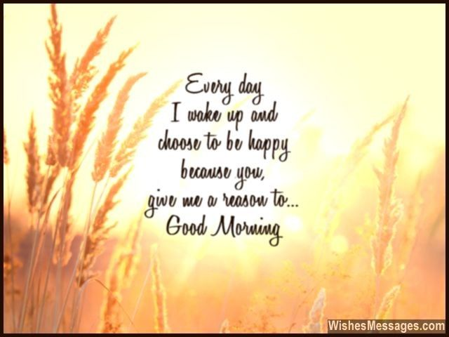 29 Best Good Morning: Quotes, Wishes, Messages And Poems