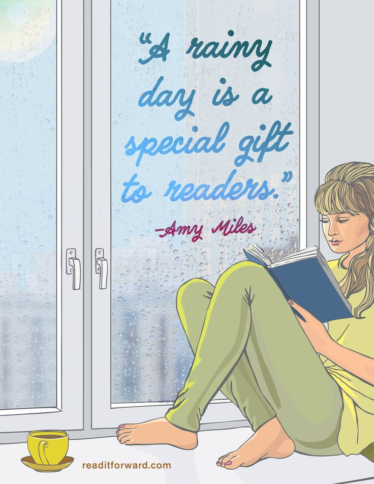A rainy day is a special gift to readers. (Amy Miles)