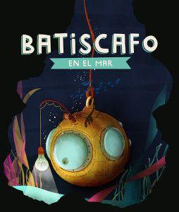 Batiscafo en el mar, primer libro de la colección de cuentos ilustrados, Batiscafo.