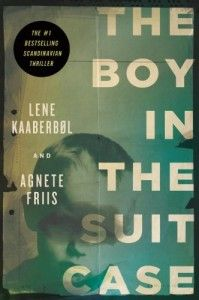 "boy in the suitcase  Good read - but a bit ""dark"""