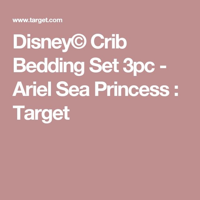 Disney© Crib Bedding Set 3pc - Ariel Sea Princess : Target