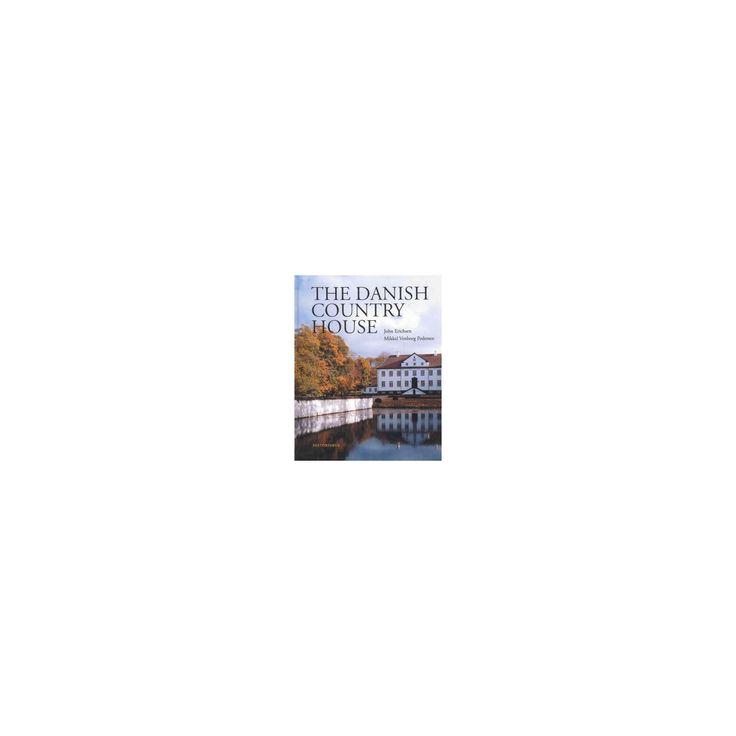 Danish Country House (Hardcover) (John Erichsen)