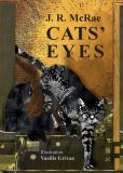 "Cats' Eyes - review - ""Move over Warrior Cats, there's a new clan in town. Mr. T and Tabby lead a team of canny felines and their kindly, quirky people through a charming mystery full of intrigue, excitement, villainy, and just desserts.  Cats Eyes  is a fun, well-written story suitable for all age groups.""  Magdalena Ball, editor/author, Compulsivereader.com"