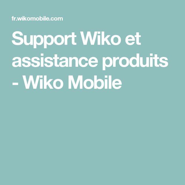 Support Wiko et assistance produits - Wiko Mobile