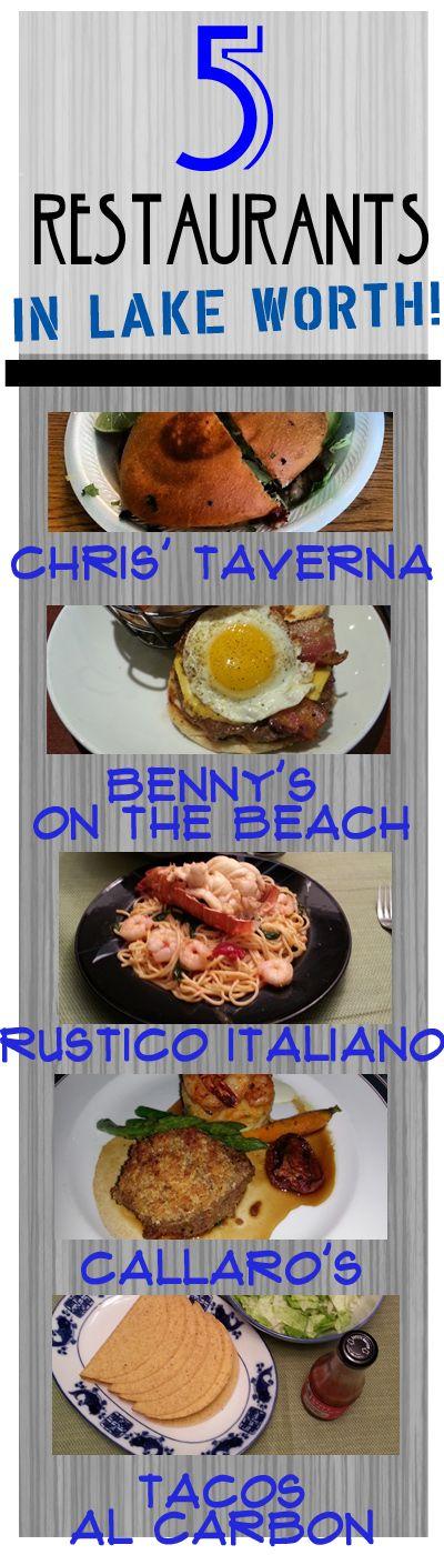 5 Restaurants In Lake Worth Florida! Lake Worth Florida is full of fabulous restaurants sure to fulfill all your desires. 1. Chris' Taverna, 2. Benny's on the Beach, 3. Rustico Italiano, 4. Callaro's, 5. Tacos Al Carbon. #lakeworth #lakeworthrestaurants #lakeworthfl #southfla #lakeworthrestaurants  http://www.waterfront-properties.com/blog/great-restaurants-in-lake-worth.html