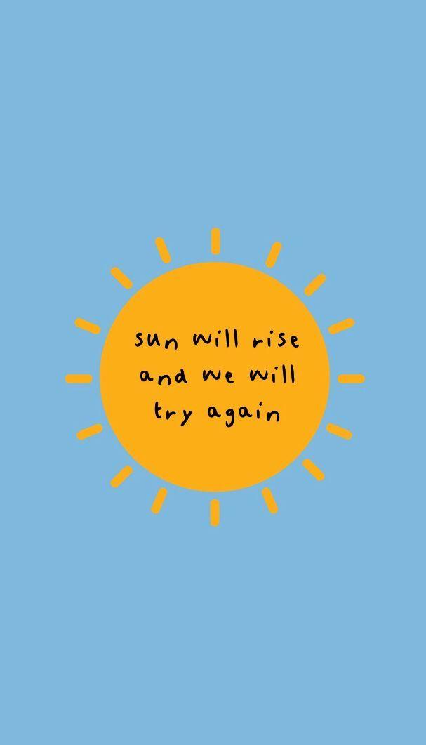 -El sol se levantará y lo intentaremos de nuevo