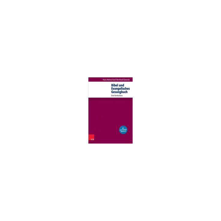 Bibel Und Evangelisches Gesangbuch : Eine Konkordanz (Paperback) (Hans-helmar Auel & Bernhard Giesecke)