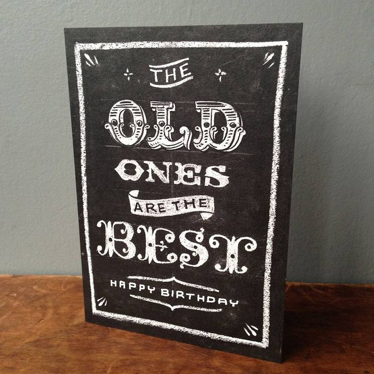 'the old ones are the best' birthday card by have a gander   notonthehighstreet.com