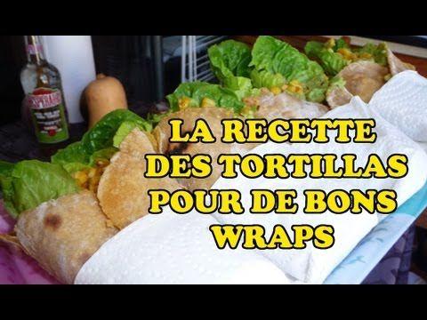 Mes Recettes végétaliennes : les tortillas pour faire de bon wraps - YouTube