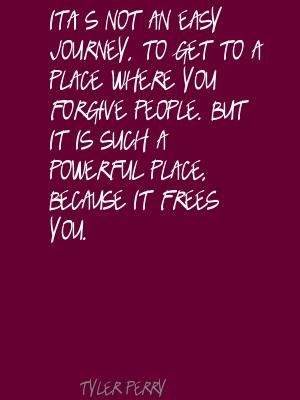 Tyler Perry Quotes About Life   It's not an easy journey, to get to a place where Quote By Tyler Perry