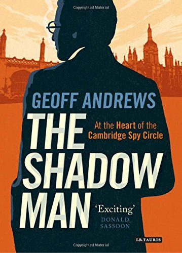 The Shadow Man - James Klugmann appears as a shadowy figure in the legendary history of the Cambridge spies. As both mentor and friend to Donald Maclean, Guy Burgess and others, Klugmann was the man who manipulated promising recruits deemed ripe for conversion to the communist cause. This perception of him was reinforced following the release of his MI5 file and the disclosure of Soviet intelligence files in Moscow, which revealed he played the key part in the recruitment of John Cairncross