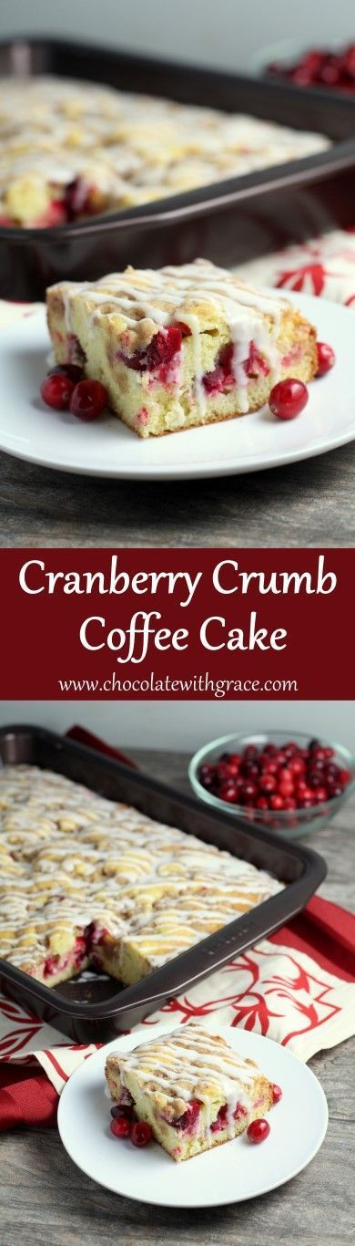 Cranberry Crumb Coffee Cake - Chocolate with Grace