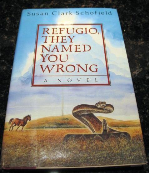 Refugio They Named You Wrong Susan Schofield, Schofield, Susan Clark