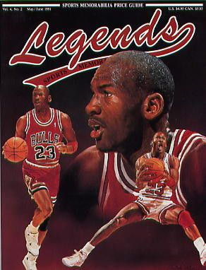 Legends Sports Memorabilia Magazine May/June 1991 Michael Jordan Chicago Bulls