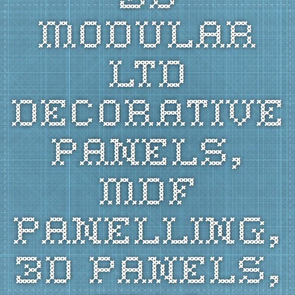 3D Modular LTD - decorative panels, mdf panelling, 3d panels, splashback