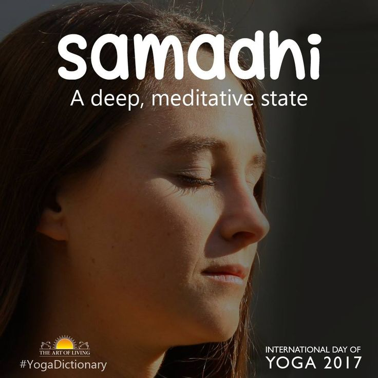 Yoga Dictionary: Samadhi is a deep, meditative state of mind. #YogaDay
