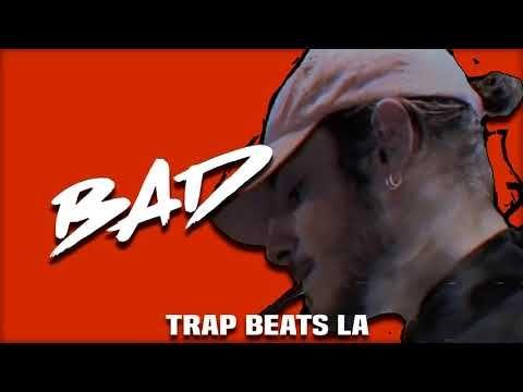 BAD - TRAP BEAT RAP HIP HOP INSTRUMENTAL [uso libre]