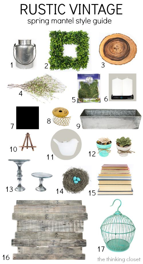 Rustic Vintage Spring Mantel: Style Guide & Source List via @Lauren {TheThinkingCloset}: Decorating Mantle, Design Styles Guide, Mantel Design, Vinyette, Style Guides