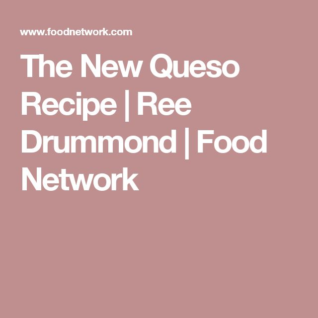 The New Queso Recipe | Ree Drummond | Food Network