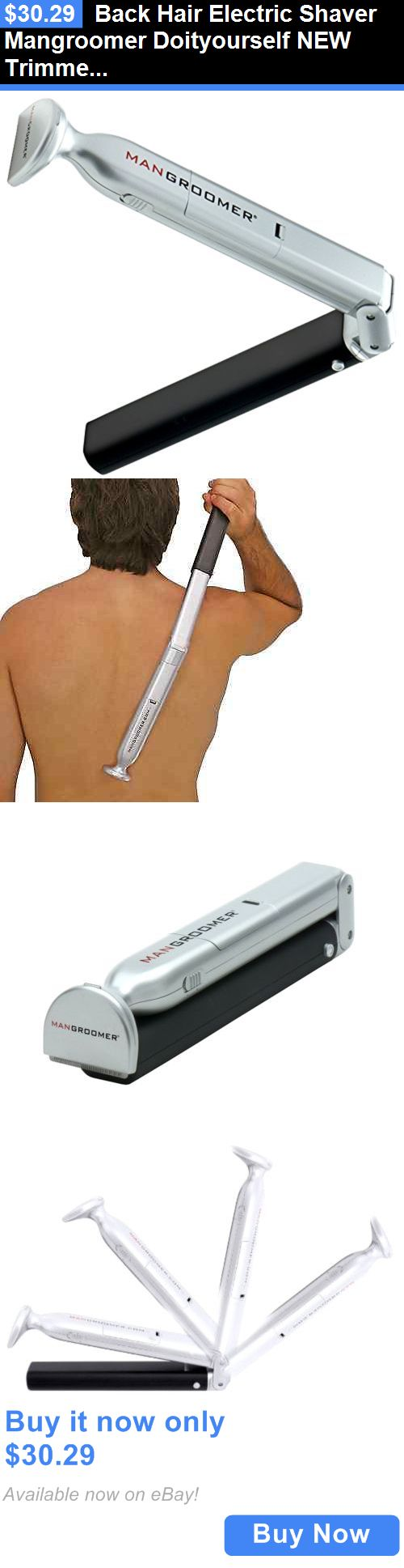 Shaving: Back Hair Electric Shaver Mangroomer Doityourself New Trimmer Body Mens Groomer BUY IT NOW ONLY: $30.29