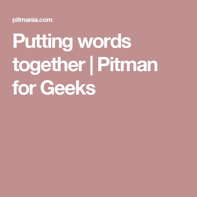 54 best omg images on pinterest pitman shorthand alphabet and putting words together pitman for geeks fandeluxe Image collections