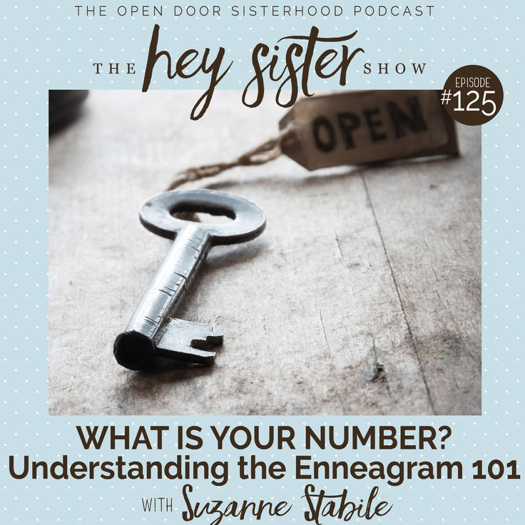 Hey Sister! What's Your Number?  Understanding the Enneagram 101 with Suzanne Stabile | For the past several years, there's been a buzz about a self-assessment tool known as the #Enneagram.  The purpose of it?  To know thyself.  It is a system of classifying personality types based on a nine-pointed starlike figure inscribed within a circle.  While it may seem the Enneagram suddenly surfaced into the milieu of culture, in fact it has been in existence for centuries. #selfassessment #podcast