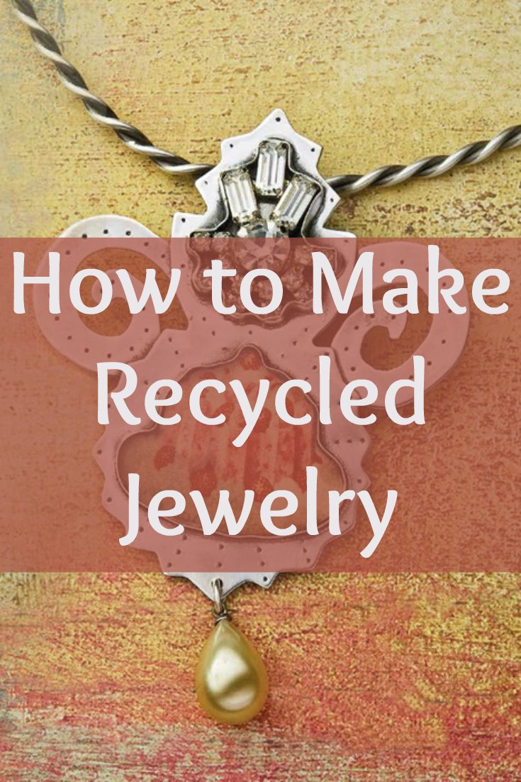 Learn how to make jewelry on a budget with these FREE recycled jewelry projects! #jewelrymaking #recycle #diyjewelry